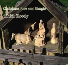 Keith Reedy's Christmas Pure and Simple Cd cover