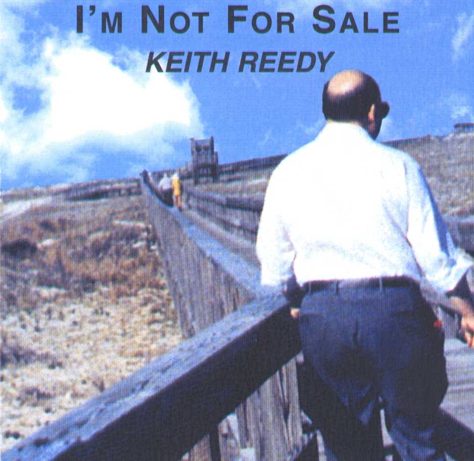 Keith Reedy's I'm Not For Sale Cd cover